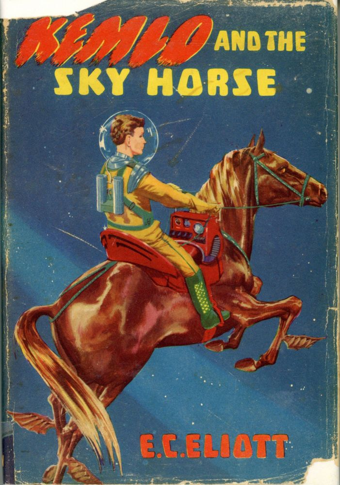 KEMLO AND THE SKY HORSE. E. C. Eliott, Reginald Alec Martin.