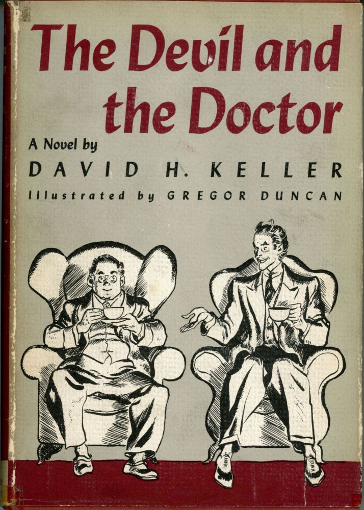 THE DEVIL AND THE DOCTOR. David Keller.