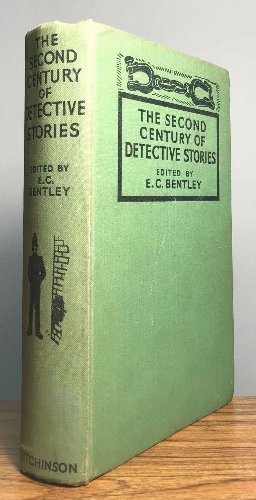 THE SECOND CENTURY OF DETECTIVE STORIES. Bentley.