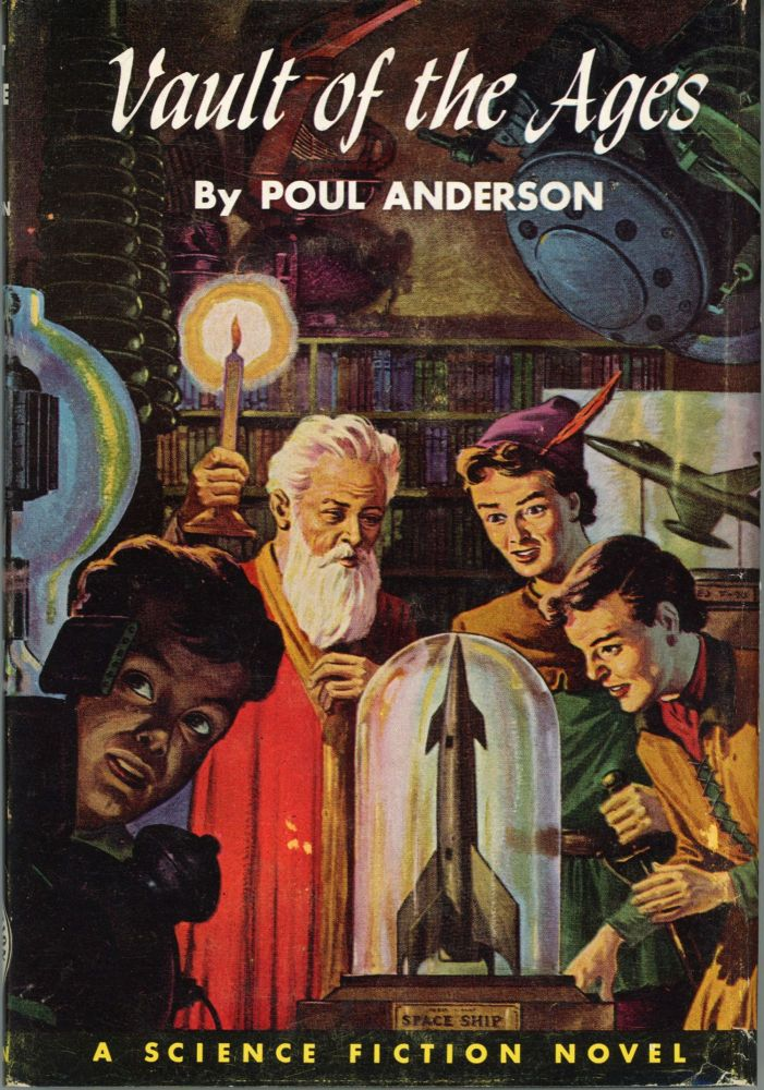 VAULT OF THE AGES. Poul Anderson.