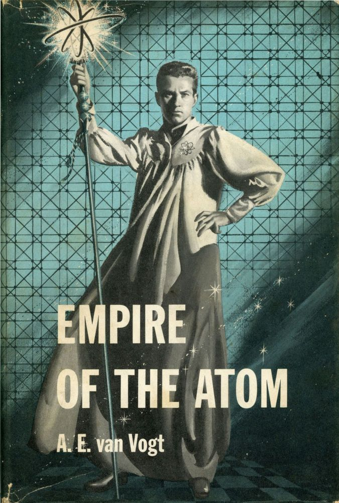 EMPIRE OF THE ATOM. Van Vogt.