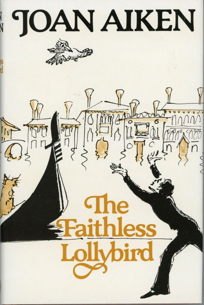 THE FAITHLESS LOLLYBIRD. Joan Aiken.