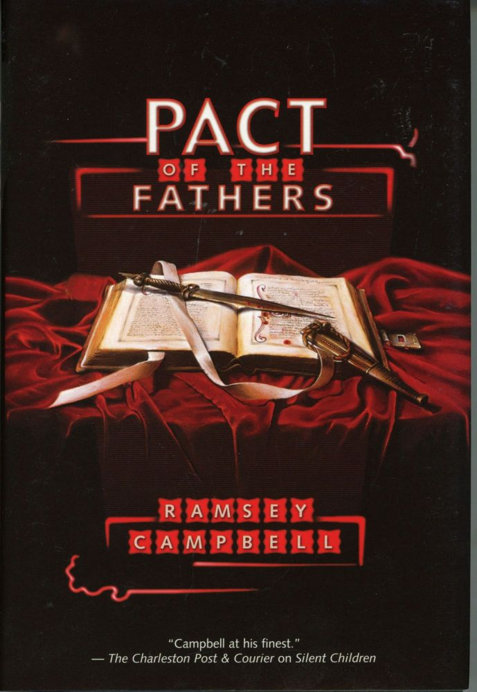 PACT OF THE FATHERS. Ramsey Campbell.