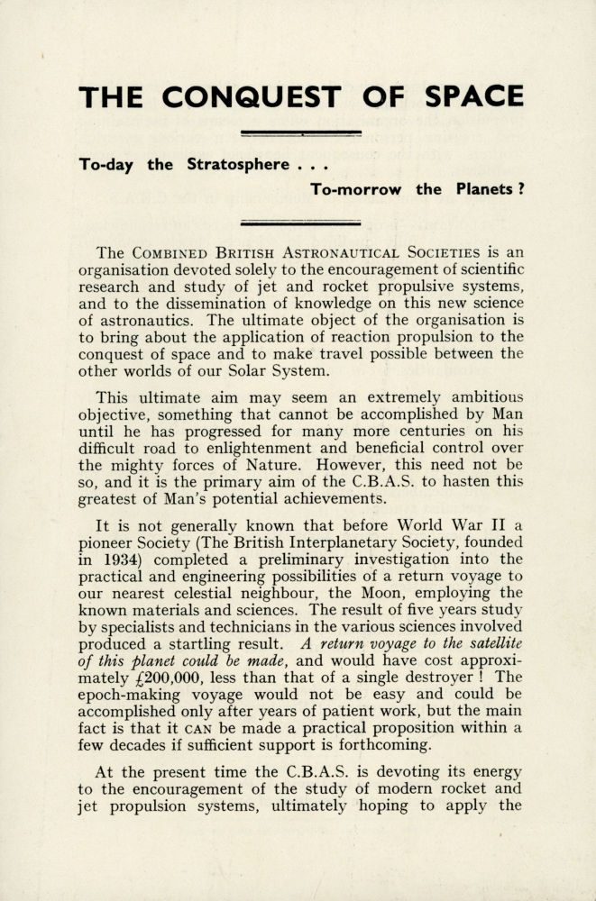 THE CONQUEST OF SPACE: TO-DAY THE STRATOSPHERE ... TO-MORROW THE PLANETS? [Caption title]. Combined British Astronautical Societies.