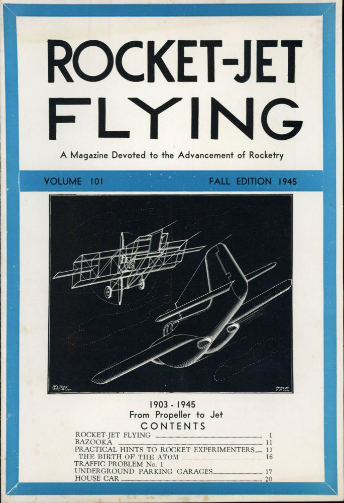 ROCKET-JET FLYING: A. MAGAZINE DEVOTED TO THE ADVANCEMENT OF ROCKETRY. Fall 1945 ., Constantin Paul Lent, volume 101.