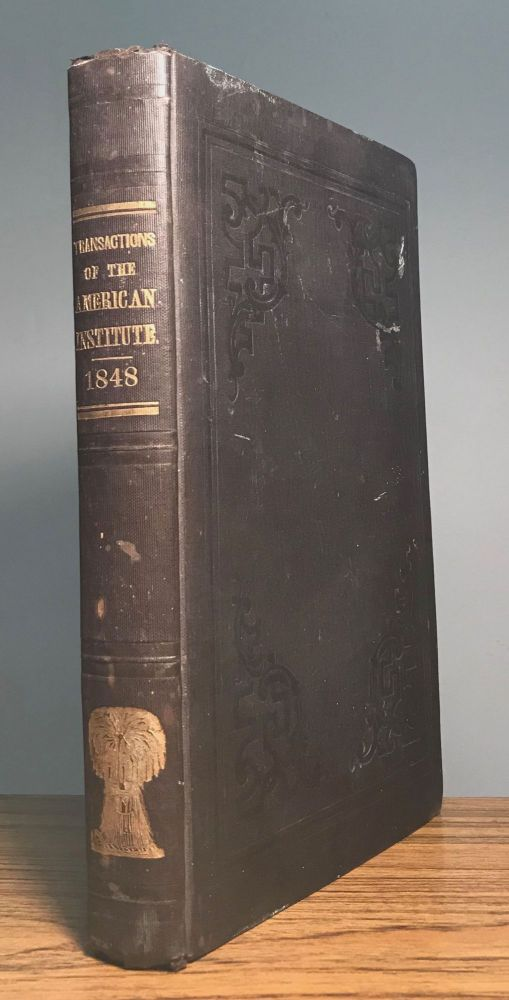 SEVENTH ANNUAL REPORT OF THE AMERICAN INSTITUTE, OF THE CITY OF NEW YORK. Made to the Legislature, March 29, 1849. American Institute.
