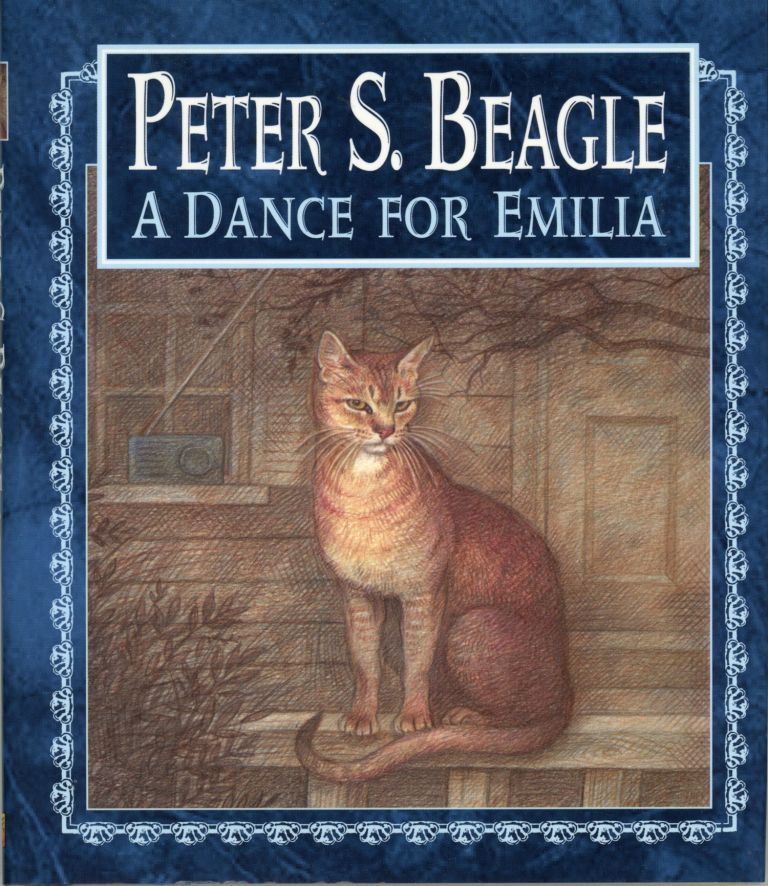 A DANCE FOR EMILIA. Peter Beagle.