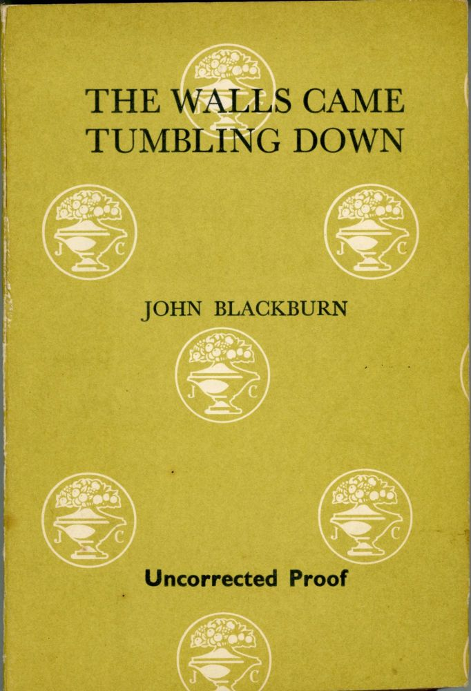 THE WALLS CAME TUMBLING DOWN. John Blackburn.