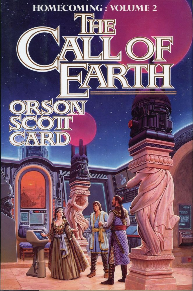 THE CALL OF EARTH. Orson Scott Card.
