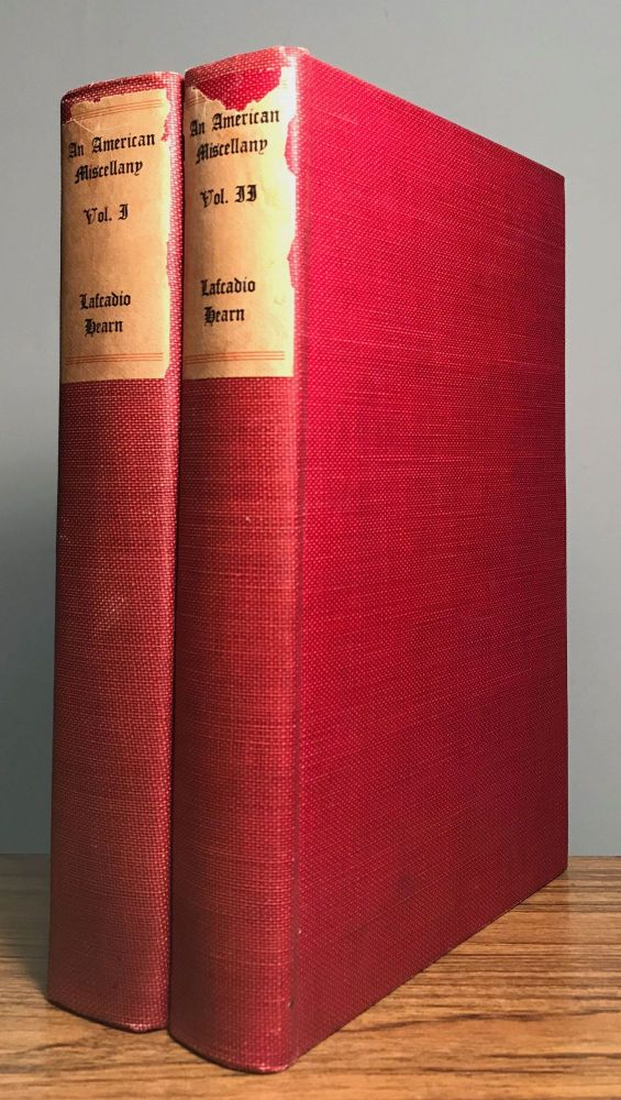AN AMERICAN MISCELLANY ... ARTICLES AND STORIES Now First Collected by Albert Mordell. Lafcadio Hearn.