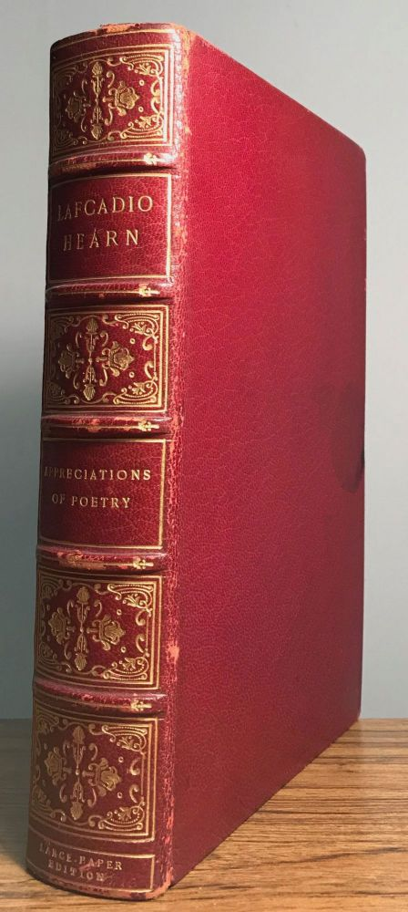 APPRECIATIONS OF POETRY ... Selected and Edited with an Introduction by John Erskine. Lafcadio Hearn.