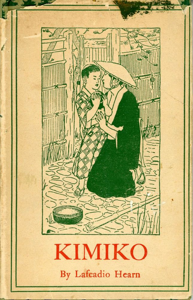 KIMIKO AND OTHER JAPANESE SKETCHES. Lafcadio Hearn.