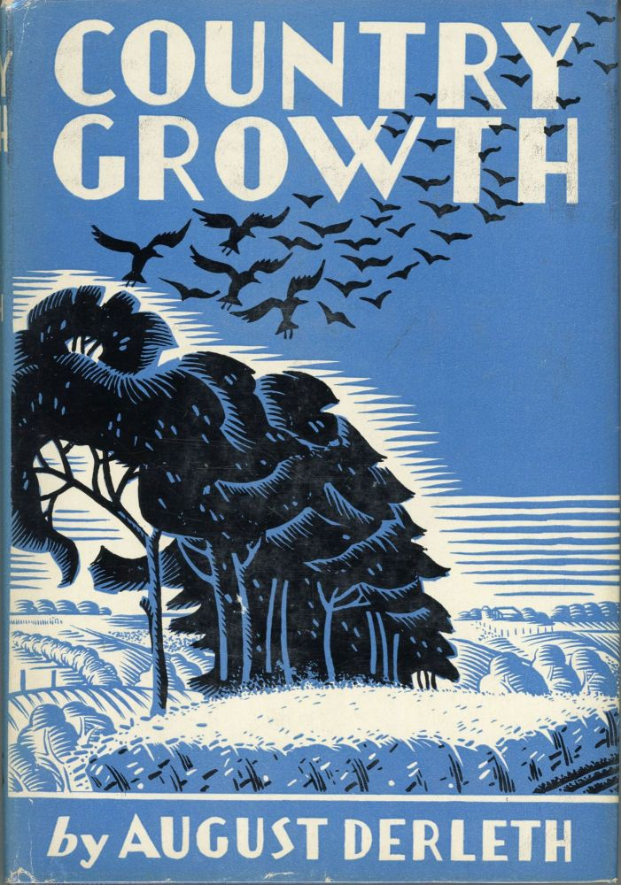 COUNTRY GROWTH. August Derleth.