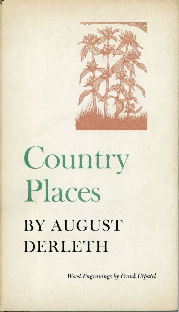 COUNTRY PLACES. August Derleth.
