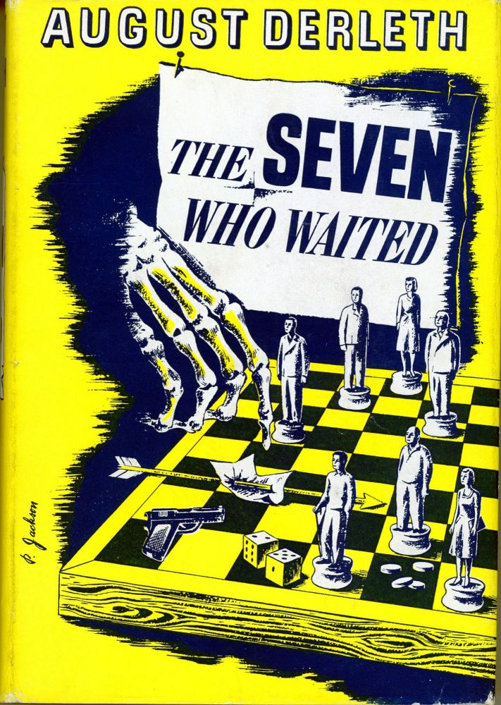THE SEVEN WHO WAITED. August Derleth.