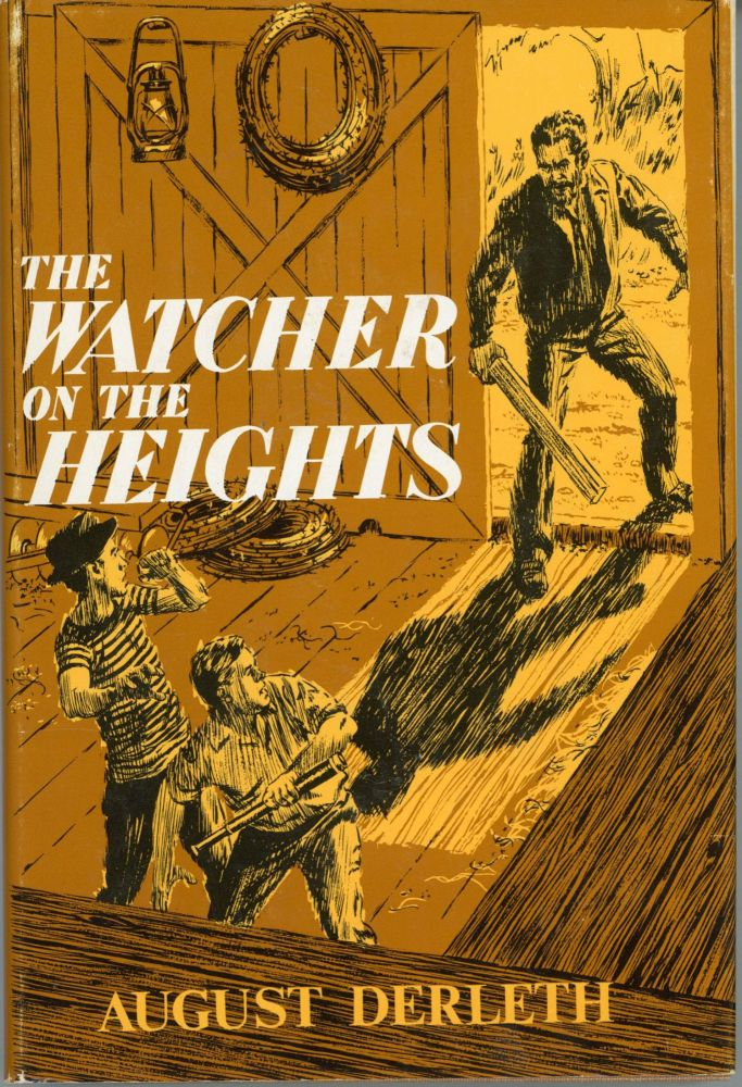 THE WATCHER ON THE HEIGHTS. August Derleth.