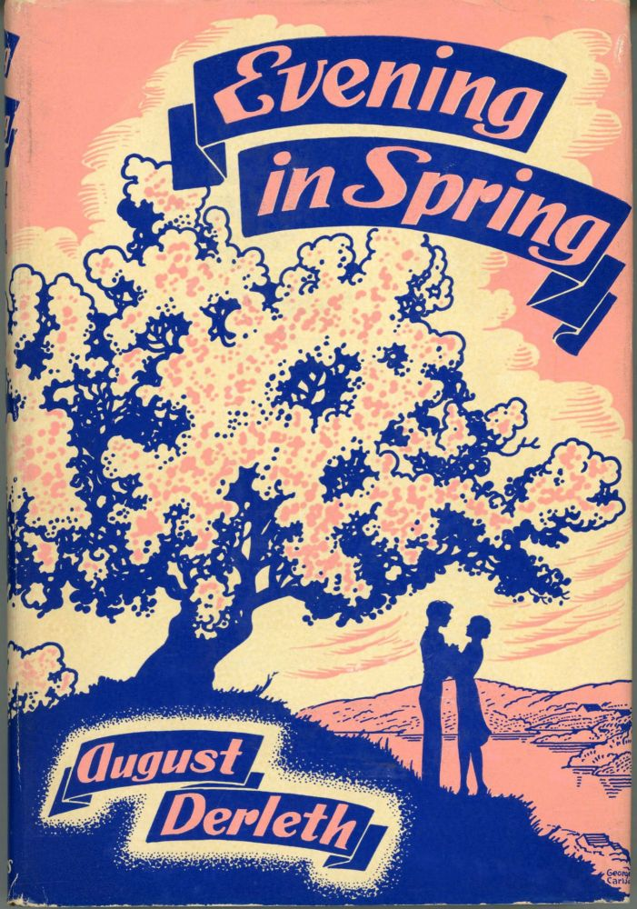 EVENING IN SPRING. August Derleth.