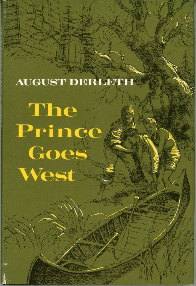 THE PRINCE GOES WEST. August Derleth.