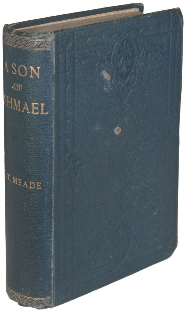 A SON OF ISHMAEL. L. T. Meade, Elizabeth Thomasina Meade Smith.