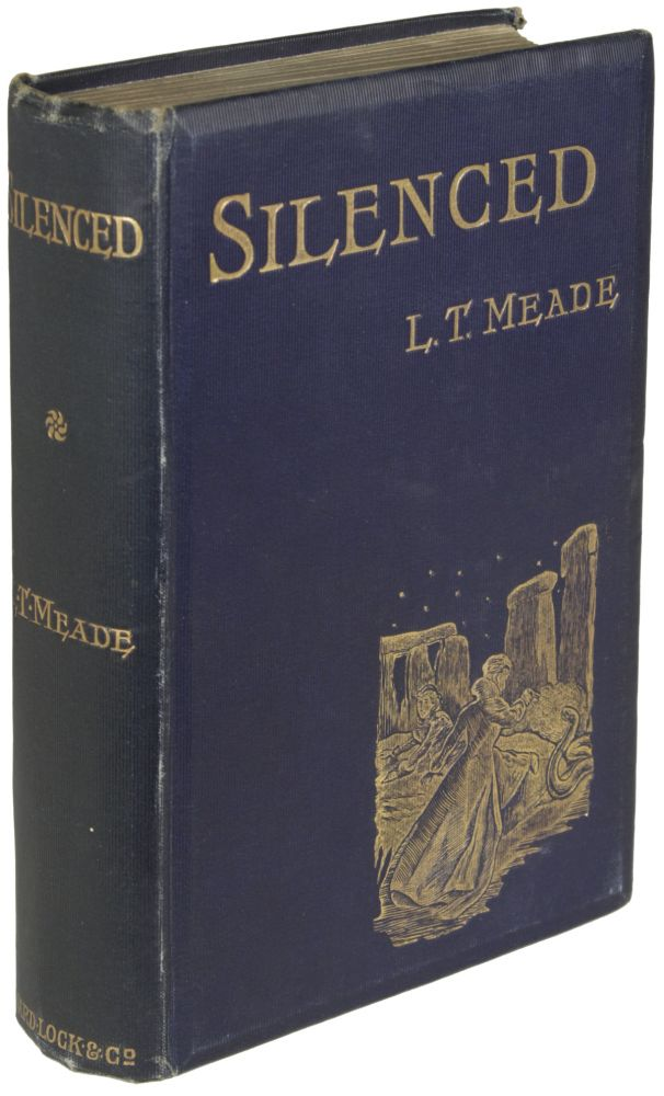 SILENCED. L. T. Meade, Robert Eustace, Meade, M. D. Clifford Halifax, Elizabeth Thomasina Meade Smith, Eustace Robert Barton, Edgar Beaumont.