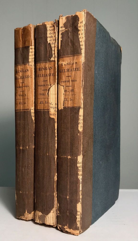"""RINGAN GILHAIZE; OR THE COVENANTERS. By the Author of """"Annals of the Parish,"""" """"Sir Andrew Wylie,"""" """"The Entail,"""" &c. ... In Three Volumes. John Galt."""