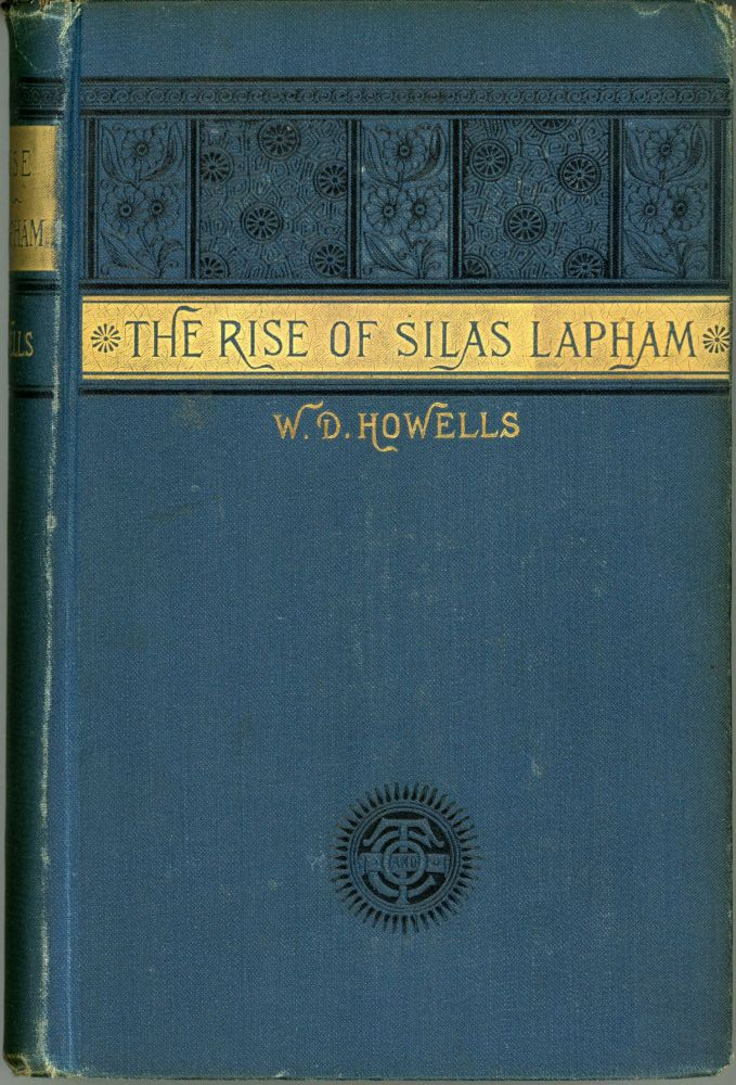 THE RISE OF SILAS LAPHAM. Howells.
