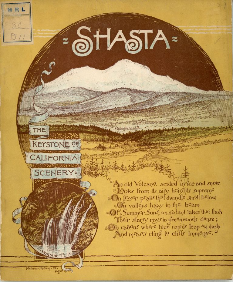 Shasta the keystone of California scenery ... Written and illustrated by E. McD. Johnstone, San Mateo, California. E. McD Johnstone.