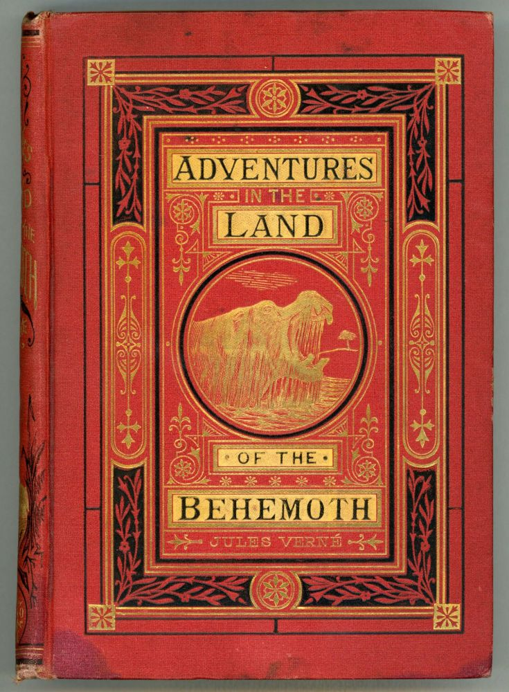 ADVENTURES IN THE LAND OF THE BEHEMOTH. Jules Verne.