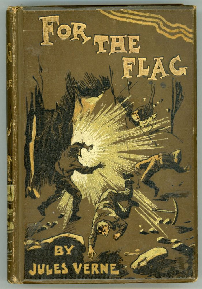 FOR THE FLAG from the French of Jules Verne by Mrs. Cashel Hoey. Jules Verne.