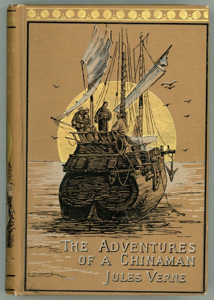 THE ADVENTURES OF A CHINAMAN IN CHINA From the French of Jules Verne by Virginia Champlin. Jules Verne.