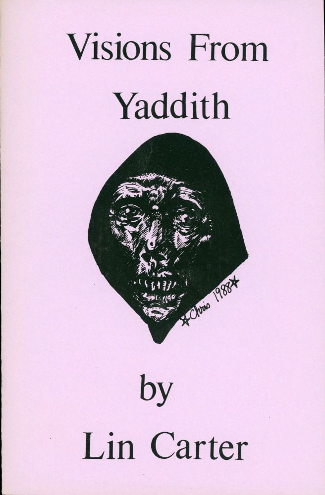VISIONS FROM YADDITH [cover title]. Lin Carter.