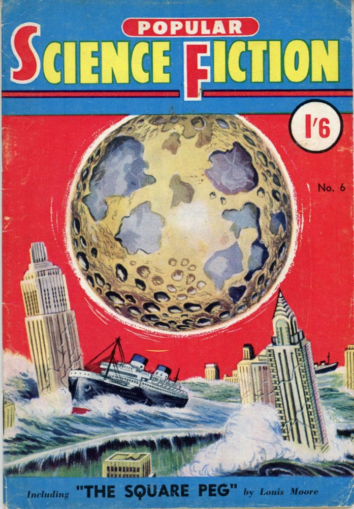 editorial director POPULAR SCIENCE FICTION. March 1955 . Ronald Forster, compiler Graham B. Stone, number 6 volume 1.