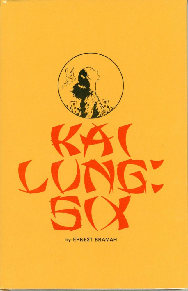 KAI LUNG SIX: UNCOLLECTED STORIES FROM PUNCH. Edited by William White. Ernest Bramah, Ernest Bramah Smith.