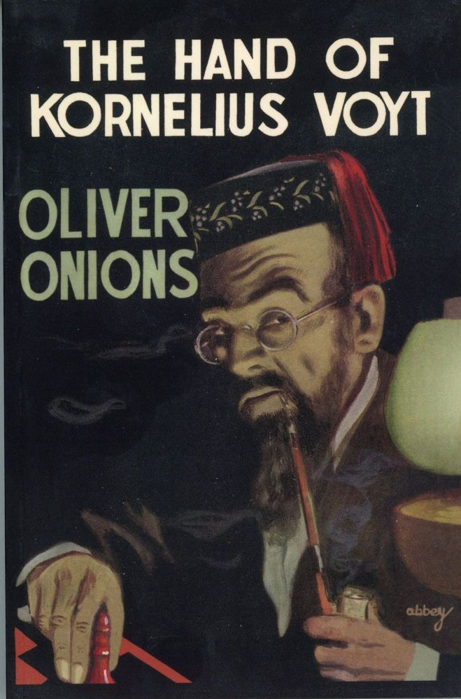 THE HAND OF KORNELIUS VOYT. Oliver Onions, George Oliver.