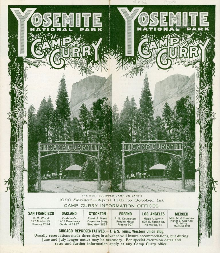 Yosemite National Park Camp Curry the best equipped camp on earth 1920 season -- April 17th to October 1st ... [cover title]. CAMP CURRY.