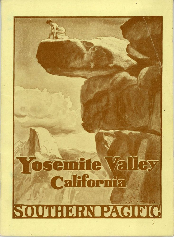 The Yosemite, California. Published by Southern Pacific. ANDREW JACKSON WELLS.