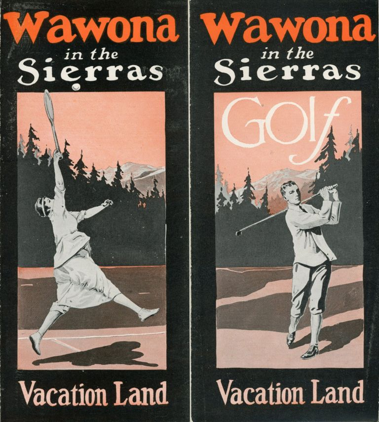Wawona in the Sierras vacation land [cover title]. WAWONA HOTEL COMPANY.
