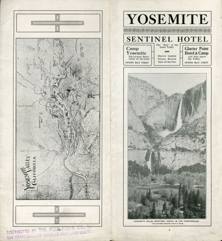 """Yosemite Sentinel Hotel the """"hub"""" of the great valley electric lighted steam heated open all the year ... [cover title]. SENTINEL HOTEL."""