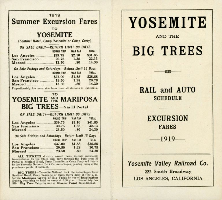 Yosemite and the Big Trees. Rail and auto schedule. Excursion fares 1919. Yosemite Valley Railroad Co. 222 South Broadway Los Angeles, California [cover title]. YOSEMITE VALLEY RAILROAD COMPANY.