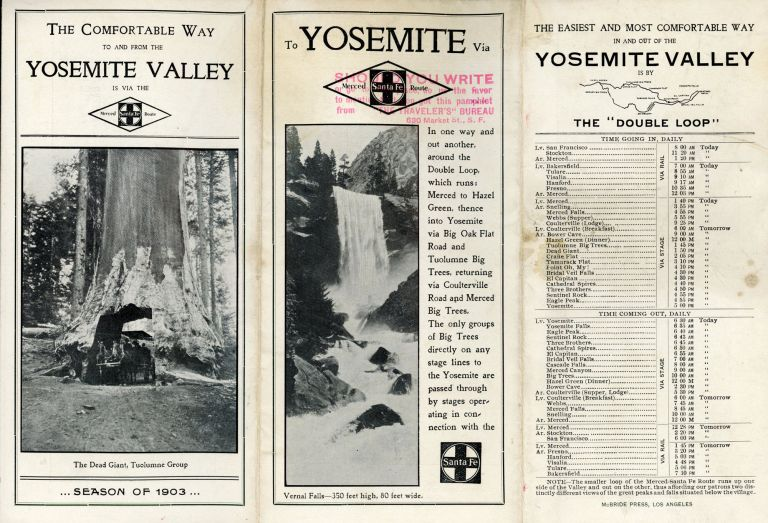 The comfortable way to and from the Yosemite Valley is via the Merced Santa Fe route ... Season of 1903 [cover title]. YOSEMITE TRANSPORTATION CO.