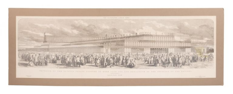 Exterior of the Crystal Palace Erected in Hyde Park for the Exhibition of the Industry of All Nations: The illustrated London News. LONDON CRYSTAL PALACE.