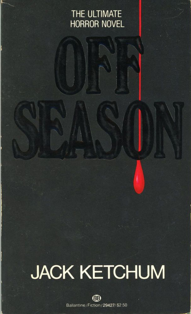 OFF SEASON. Jack Ketchum, Dallas Mayr.