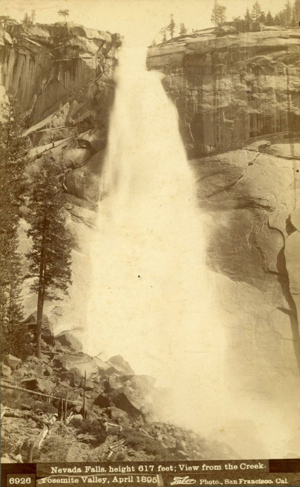 [Yosemite Valley] Nevada Falls, height 617 feet; view from the creek. Yosemite Valley, April 1895. Albumen cabinet photograph. ISAIAH WEST TABER.