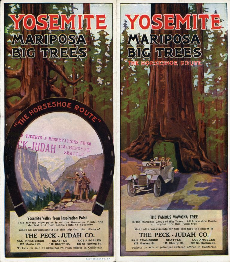 """Yosemite Mariposa Big Trees """"The Horseshoe Route"""" ... Make all arrangements for this trip thru the offices of the Peck-Judah Co. San Francisco 672 Market St. Seattle 118 Cherry St. Los Angeles 623 So. Spring St. Tickets on sale at principal railroad offices in California [cover title]. PECK-JUDAH COMPANY."""