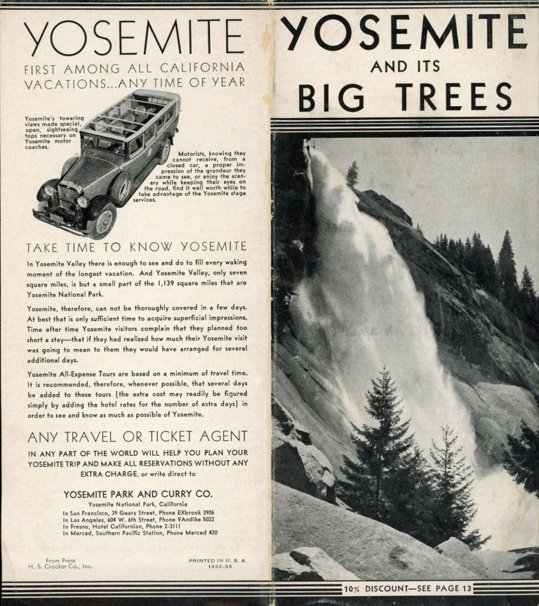 Yosemite and its Big Trees [cover title]. YOSEMITE PARK AND CURRY COMPANY.