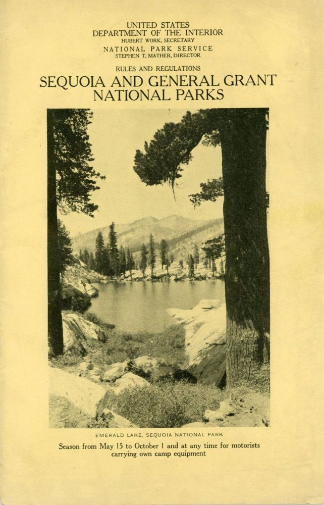 Rules and regulations Sequoia and General Grant National Parks ... Season from May 15 to October 1 and at any time for motorists carrying own camp equipment [cover title]. UNITED STATES. DEPARTMENT OF THE INTERIOR. NATIONAL PARK SERVICE.