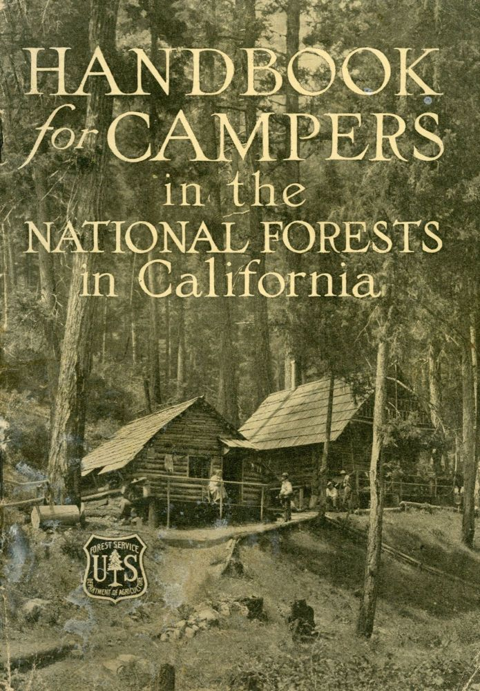 Handbook for campers in the national forests in California. Department circular 185. UNITED STATES. DEPARTMENT OF AGRICULTURE. FOREST SERVICE.