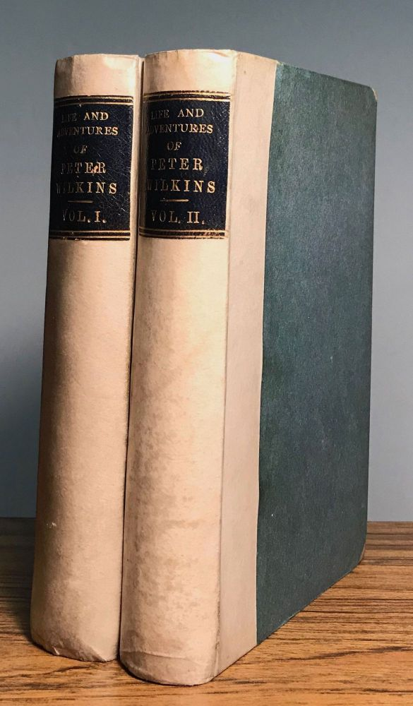 THE LIFE AND ADVENTURES OF PETER WILKINS ... With a Preface by A. H. Bullen. Robert Paltock.