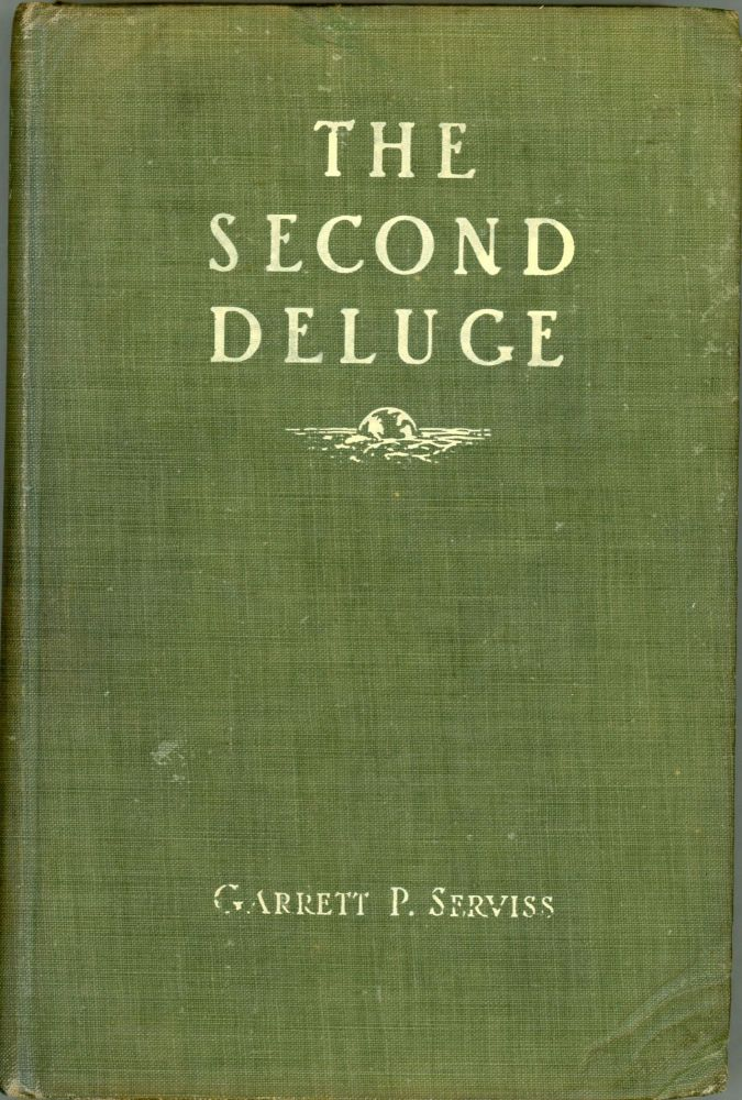 THE SECOND DELUGE. Garrett Serviss.