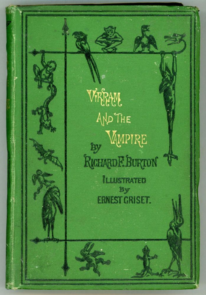 VIKRAM AND THE VAMPIRE OR TALES OF HINDU DEVILRY. Adapted by Richard F. Burton. Richard Burton.